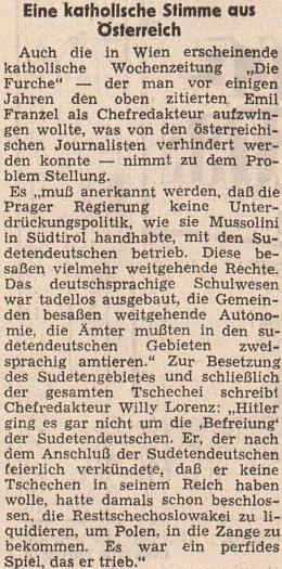 """Rakouský antifašistický list se ho dovolává roku 1973 ve věci údajného osvobození sudetských Němců Hitlerem, který podle Lorenzova vyjádření na stránkách týdeníku """"Die Furche"""" hrál snimi jen """"perfidní"""", tj. proradnou hru"""