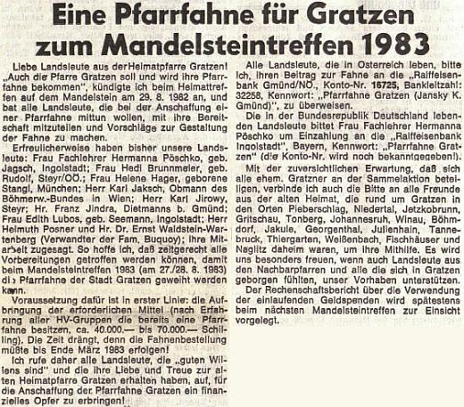 Rakouský krajanský list zmiňuje v roce 1983 její podíl na zhotovení novohradské farní korouhve pro setkání na Mandelsteinu v roce 1983, spolu s ní je jmenován i Helmuth Posner