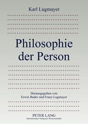 Obálka (2009) nového vydání jeho knihy o filosofii osobnosti ve vídeňském nakladatelství Peter Lang