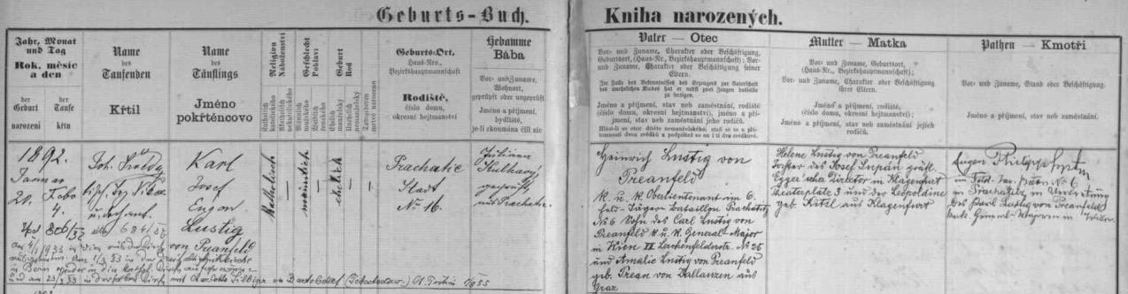 Záznam o jeho narození v prachatické matrice prozrazuje, že ho křtil P. Jan Šwéda, dále že jeho otcem  byl Heinrich Lustig von Preanfeld, c.k. nadporučík 6. praporu polních myslivců v Prachaticích, syn c.k. generálmajora ve Vídni Carla Lustiga von Preanfeld a Amalie, roz. Prean von Zallanzen ze Štýrského Hradce, matkou pak Helena, dcera Josefa Supána, hraběcího eggerského ředitele v Klagenfurtu a Leopoldine, roz. Kitzlové rovněž z Klagenfurtu