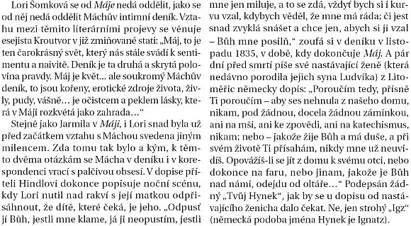 Rodný dům v českokrumlovské Linecké ulici (podle vzpomínky pamětníka je to ten příčný, spojující čp. 48 a 50, ve žlutém čp. 48 bydlili majitelé továrny na sukno Wozelkovi, v čp. 50 bylo otcovo čalounictví (viz i Rudolf Doyscher)