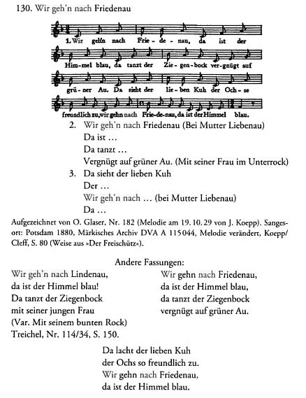 """Říkadlo o modrém nebi a tanci kozla se svou paní (ve spodničce), mělo podle tohoto záznamu v knize """"Der Berliner Gassenhauer"""" vněkterých místních verzích i svou melodii (někde dokonce zWeberovy opery """"Čarostřelec""""!)"""