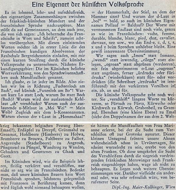 Jeho text o králováckém nářečí na stránkách krajanského měsíčníku na konci prozrazuje, že byl vzděláním inženýr