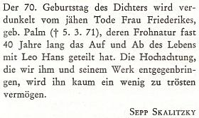 I poslední odstavec nekrologu, který po manželově smrti napsal do krajanského čtvrtletníku Sepp Skalitzky, zůrazňuje její osobnost