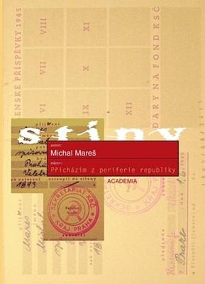"""Obálka (2009) knihy jeho poválečných reportáží o českém """"pohraničí"""", vydané nakladatelstvím Academia v edici """"stíny"""""""