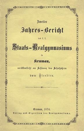 Obálka (1874) druhé výroční zprávy státního reálného gymnázie v Českém Krumlově s jeho obsáhlou statí o Oldřichu II. z Rožmberka
