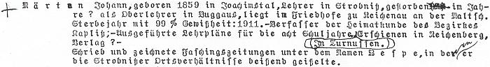 Karl Franz Leppa k němu ve svých poznámkách o význačných Šumavanech pro hornoplánské muzeum uvádí některá nesnadno doložitelná fakta (rychnovská matrika je nepotvrzuje - viz níže)