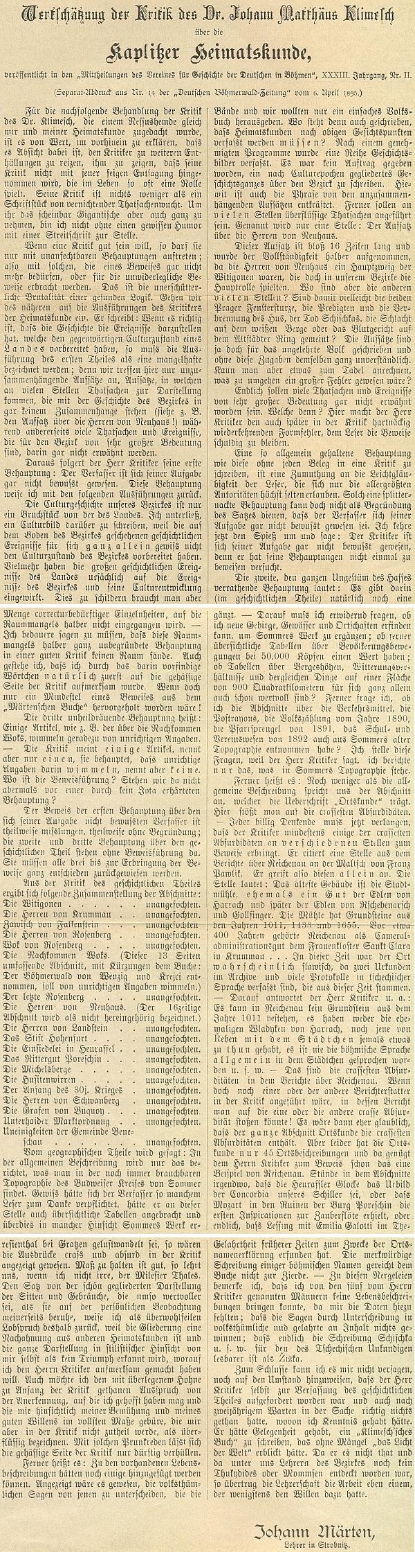 """Separátní otisk z krumlovského listu Deutsche Böhmerwald-Zeitung, vložený v Märtenem uspořádané """"Kaplitzer Heimatskunde"""", reaguje obsáhle na kritiku, kterou proti knize vznesl Dr. Johann Matthäus Klimesch"""