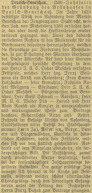 Ještě jako student práv se v roce 1923 účastnil oslav 500. výročí pivovaru vNěmeckém Benešově, byl autorem historické hry, v níž také vystupoval v roli benešovského purkmistra; mezi účinkujícími vidíme i medika Waltera Dicka
