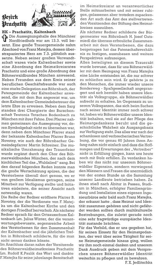 Takto zachytil na stránkách krajanského měsíčníku průběh jeho pohřbu F.X. Jedlitschka