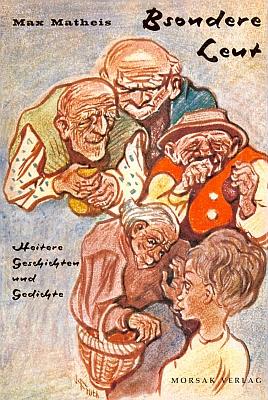 """Obálka (1968) Josefa Frutha ke sbírce jeho povídek averšů v Morsak Verlag pod názvem, který by česky zněl """"Divný lidi"""""""