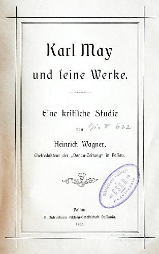 Titulní list kritického rozboru jeho díla (1906) z pera pasovského novináře Heinricha Wagnera s razítkem knihovny českobudějovických redemptoristů