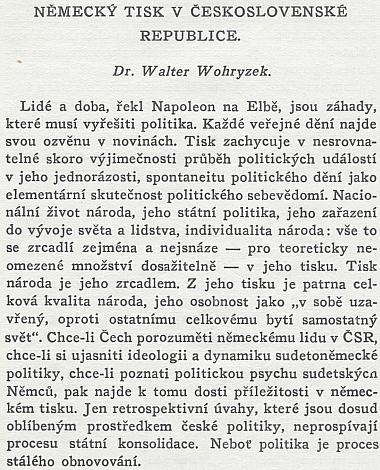 O německém tisku v někdejší Československé republice velice podrobně refeloval ve sborníku z roku 1937 jihlavský rodák Walter Wohryzek, který zahynul roku 1943 v Osvětimi
