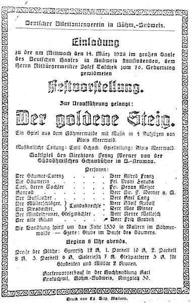 """Pozvánka ke slavnostnímu představení jeho hry """"Zlatá stezka"""" dne 14. března 1928 u příležitosti 70. narozenin Josefa Tascheka, vydaná spolkem českobudějovických německých divadelních ochotníků (předprodej vstupenek probíhal v knihkupectví Karla Kratochwilla)"""