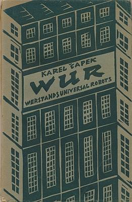 Obálka (1922) německého překladu hry RUR, jehož autorem byl Otto Pick, v nakladatelství Orbis