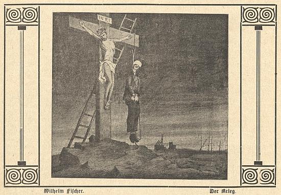 """Wilhelm Fischer nazval svůj obraz (zde v černobílé reprodukci ze stránek časopisu """"Der Hochwald"""", kde doprovázel Meerwaldovu báseň """"Smrtvítěz"""") zřejmě pod čerstvým dojmem osobní vzpomínky """"Der Krieg"""", tj. """"Válka"""" - ano, je to stále o kříži Kristově..."""