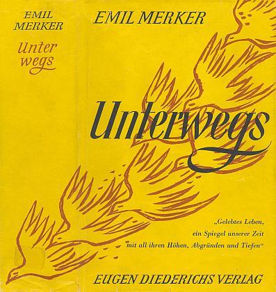 Obálka autobiografické knihy (1951) v nakladatelství Eugen Diederich v Kolíně nad Rýnem