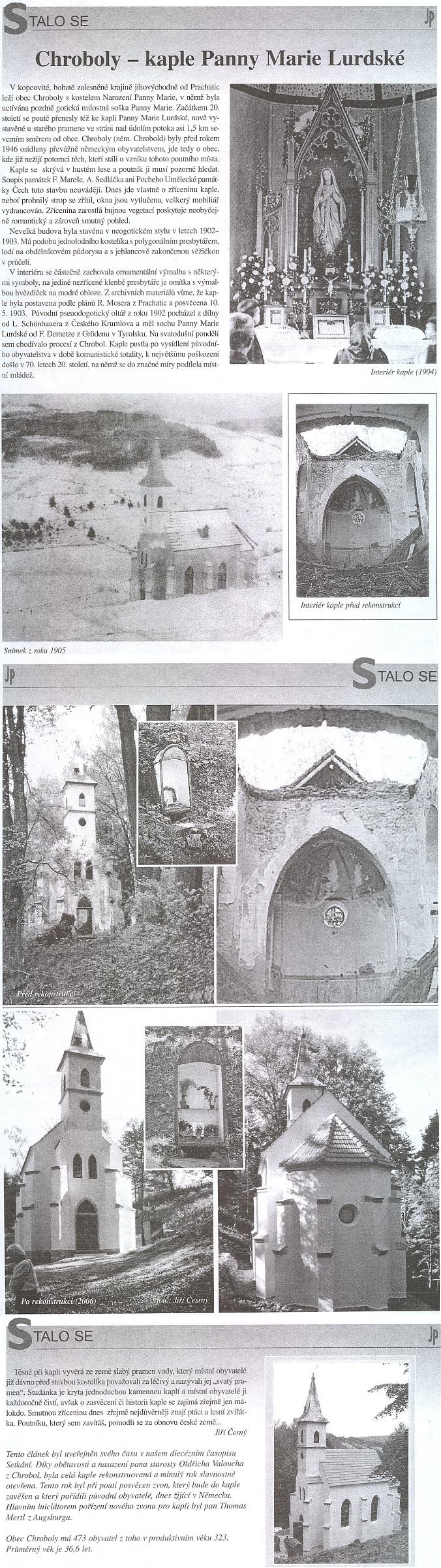 Článek o kapli Panny Marie Lurdské u Chrobol, jejím otevření po obnově v roce 2006 a vysvěcení nového zvonu roku následujícího se zmínkou Mertlova jména v závěru