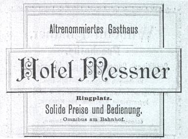"Inzerát ""zdávna renomovaného"" hostince a hotelu Messner, kam od nádraží jezdíval omnibus"
