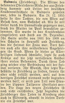 """Zpráva o skonu jeho ženy 29. prosince roku 1955 v českobudějovické nemocnici poté, co na Štědrý den předtím upadla do bezvědomí cestou po Lannově třídě, od roku 1945 nesoucí ovšem jméno """"třída maršála Malinovského"""" - přání zesnulé, aby byla pochována v rodném Frymburku, nemohlo být splněno kvůli výstavbě lipenské přehrady"""