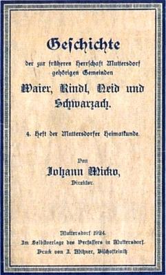 """Jedna z jeho prací, kterou vydal vlastním nákladem vMutěníně roku 1924 jako """"4. sešit Mutěnínské vlastivědy"""" a která pojednává o čtyřech okolních vsích"""