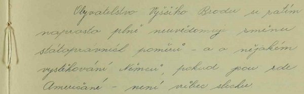 Zajímavý odstavec nově založené kroniky české školy ve Vyšším Brodě z léta 1945 - těsně předtím, než paní řídící Minichová se svou neteří musily opustit město