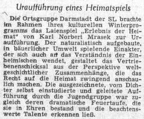 """Jeho aktovka """"Prožitek domova"""" byla uvedena vDarmstadtu tamní skupinou mladých ústředního krajanského sdružení roku 1955"""