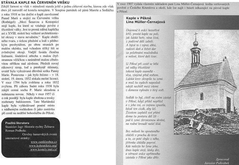 """O kapli """"na Červeném vršku"""" ze stránek vikariátního měsíčníku """"regionu sv. Jana Prachatického"""", kde upřetištěné básně z Kohoutího kříže bohužel chybí jakákoli zmínka, že jde o překlad z německého originálu"""