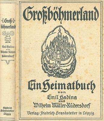 Plátěná vazba (1923) knihy z lipského nakladatelství Fritz Brandstetter, kterou vydal s Emilem Hadinou a jejíž vlastně první kapitola po všeobecném úvodu je věnována Šumavě