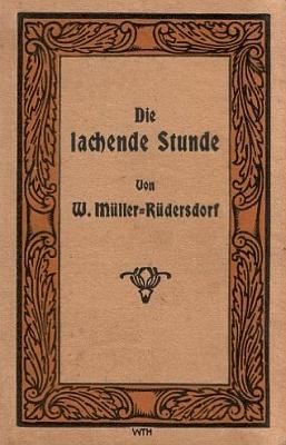 """Jiný jeho titul (1937, nakladatelství Enslin und Laiblins vnbsp;Reutlingen) je výborem """"veselých příběhů německých vypravěčů"""""""