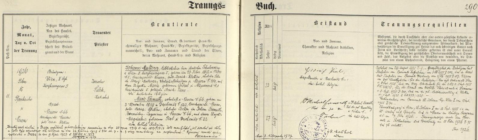 Záznam nýrské oddací matriky o jeho zdejší svatbě dne 15. února roku 1926 s Marií Fremuthovou, dcerou stavitele v Nýrsku (*2. listopadu 1898 v Dešenicích) s přípisem o tom, že manželství bylo už následujícího roku 1927 rozvedeno z viny manželovy (byl tehdy knihovníkem při německém Schuvereinu ve Vídni, kde i bydlil)