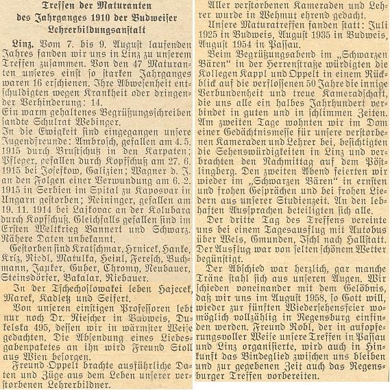 Ze setkání abiturientů ročníku 1910 na českobudějovickém učitelském ústavu, které se konalo v Linci roku 1956, mu jeho účastníci zaslali pozdravný dopis a dárkový balíček
