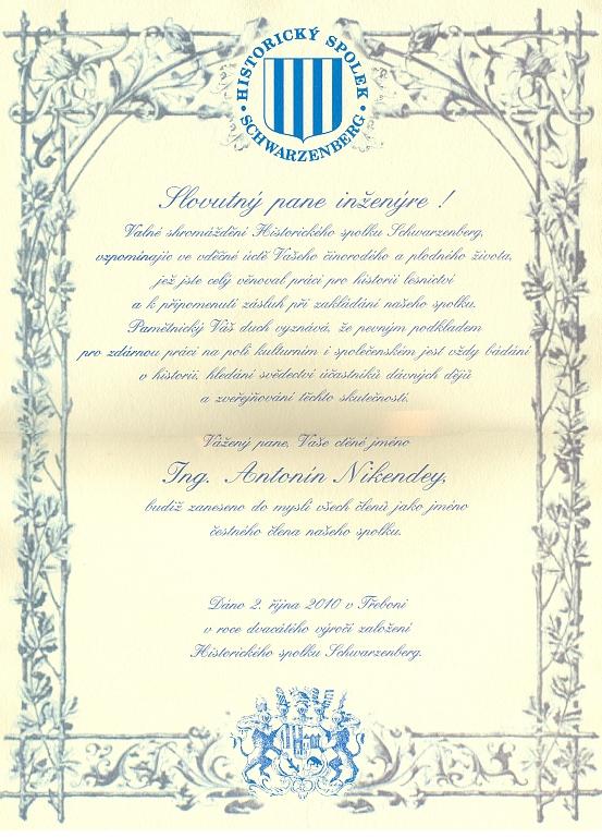 Slavnostní diplom o čestném členství, které mu udělil Historický spolek Schwarzenberg v říjnu 2010