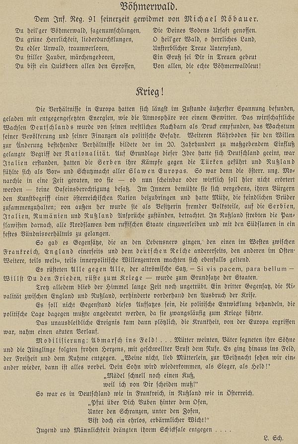 Takto jeho báseň vyšla v pamětním periodiku - hned nad článkem o počátku války, podepsaném jen iniciálami L.Sch.