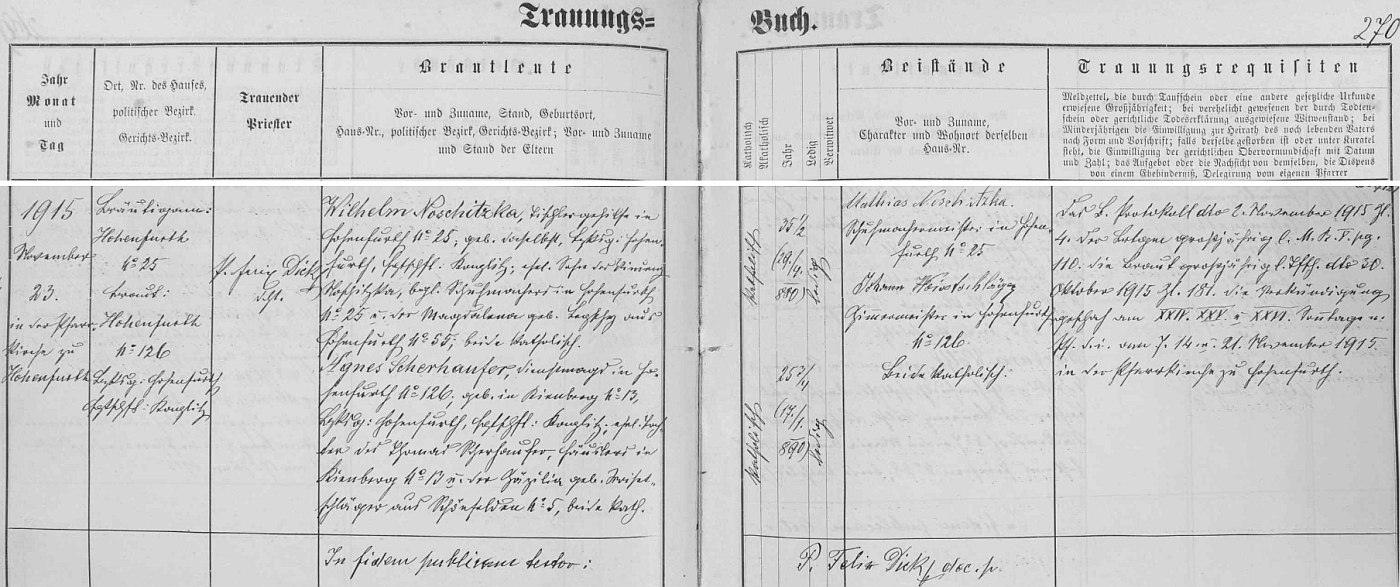 Záznam vyšebrodské oddací matriky o svatbě rodičů, z něhož vysvítá, že nevěsta, tehdy služebná děvečka veVyšším Brodě čp. 126, se narodila v Loučovicích čp. 13 dne 17. ledna 1890 tamnímu domkáři Thomasu Scherhauferovi a jeho ženě Zäzilii, riz. Woisetschlägerové ze zaniklých dnes zcela Krásných Polí (Schönfelden) čp.5