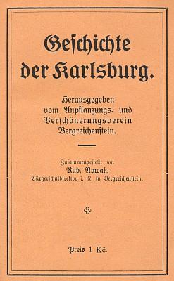 Obálka jeho brožury o dějinách hradu Kašperka, kterou vydal Unpflanzungs- und Verschönerungsverein v Kašperských Horách