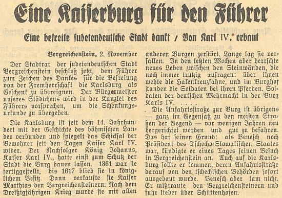 """I tato """"epizoda"""" patří do dějin hradu Kašperk: za """"osvobození z cizí nadvlády"""" se městská rada kašperskohorská rozhodla na podzim roku 1938 věnovat hrad, nad nímž zavlála vlajka s hákovým křížem, """"Vůdci"""" Adolfu Hitlerovi - Rudolf Nowak starší stačil v květnu 1932 umřít necelý rok před jeho nástupem k moci"""
