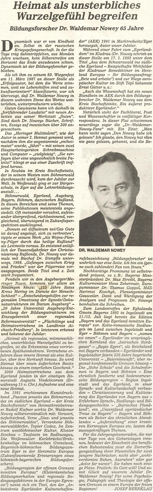 K jeho pětašedesátinám vyšel na stránkách oficiálního orgánu krajanského sdružení tento text, jehož autorem je Josef Bernklau
