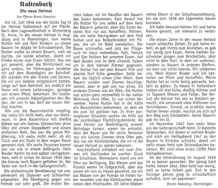 Své vyhnání z domova a těžké počátky v Německu vylíčil roku 2010 znovu v krajanském měsíčníku - poslední věta zní: Bohu chvála!