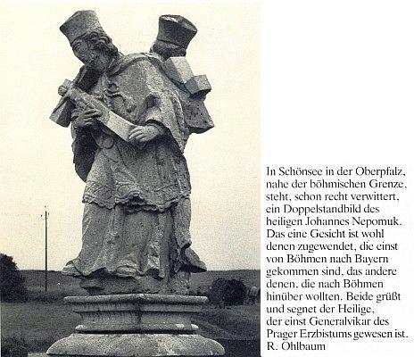 """S jeho textem je na obálce krajanského měsíčníku zachycen """"dvojitý Nepomuk""""     při české hranici v bavorském městečku Schönsee (viz i Alfred Görgl)"""