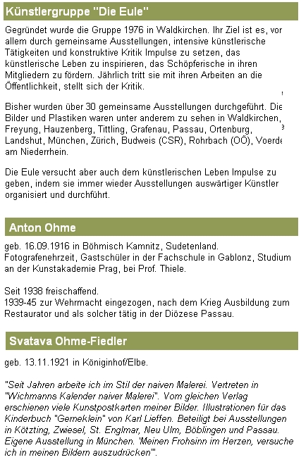 Prezentace skupiny Die Eule na stránkách Stadt Waldkirchen uváděla i výstavu v Českých Budějovicích a medailony manželů Ohmeových