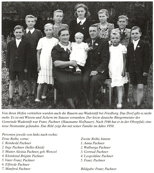 Dvě rodinné fotografie Pachnerových z Hruštic čp. 12 (Hofbauer), tedy nikoli těch jeho - ta novější zachycuje posledního německého starostu Hruštic se ženou a deseti dětmi