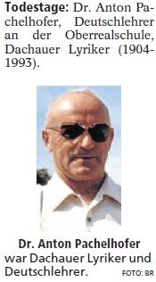 Takto vzpomněl 15. výročí jeho skonu vbavorském Dachau místní list