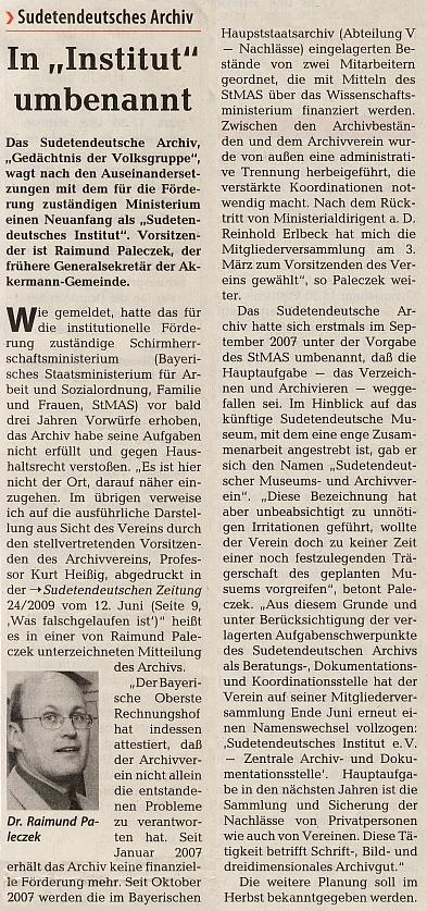 V létě roku 2009 stanul Raimund Paleczek v čele Sudetoněmeckého archivu, přejmenovaného nyní na Sudetoněmecký institut - Šumava má v něm opravdu skvělého zástupce