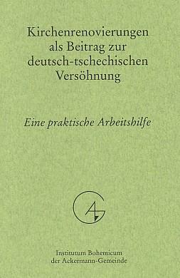 ... a sešitek (2002) k praktické pracovní pomoci při obnově kostelů v Čechách, mj. i ve Svatém Kříži (Institutum Bohemicum der Ackermann-Gemeinde)