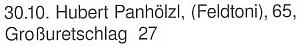 """... - jméno """"po chalupě"""", tj. """"Feldtoni"""", neklamně svědčí u data jeho narozenin v krajanském časopise o původu ze stavení čp. 27"""