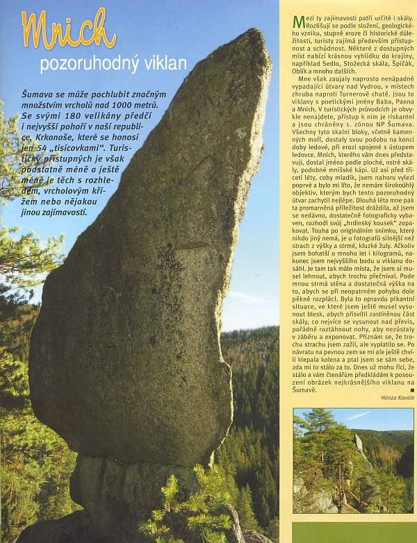 Článek o pozoruhodném viklanu zhruba naproti Turnerově chatě se stejně pozoruhodnou historií pořízeného snímku