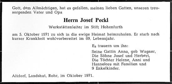 """Jeho otec, vedoucí dílen vyšebrodského kláštera Josef """"Pepsch"""" Peckl, zemřel roku 1971 v Bavorsku"""