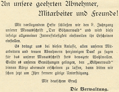 """Tímto textem na rozloučenou ukončil """"pro všeobecný nezájem"""" vroce 1907 vydávání svého časopisu """"Der Böhmerwald"""" vPrachaticích"""