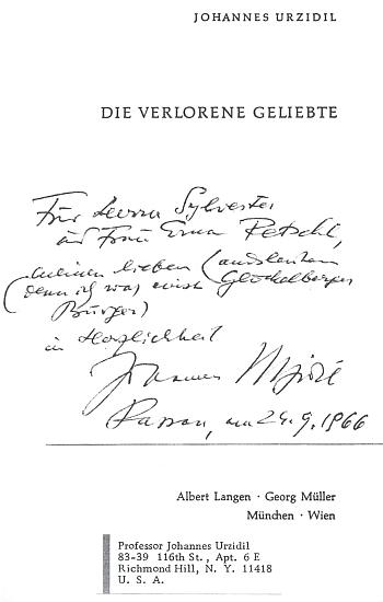 """Věnování """"panu Sylvesteru a paní Erně Petschlovým, mým milým krajanům (neboť jsem byl glöckelberským občanem) v srdečnosti Johannes Urzidil"""", jak ho autor knihy Die Verlorene Geliebte (tj. Ztracená milenka) napsal a podepsal v Pasově 24. září roku 1966"""
